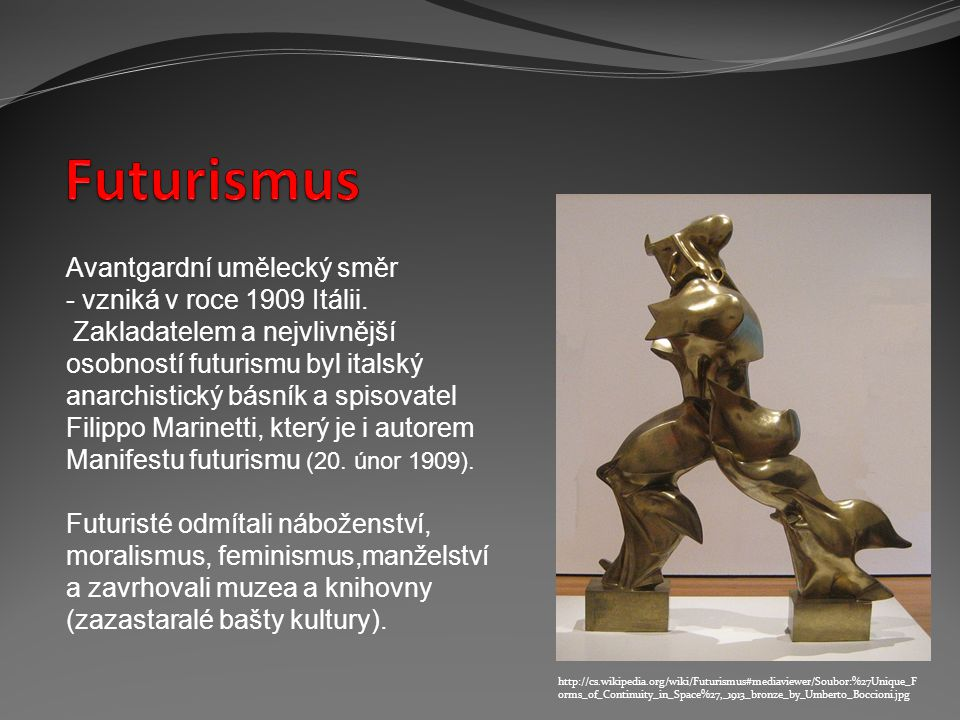 http://www.wikipaintings.org/en/giacomo-balla/dynamism-of-a-dog-on-a-leash-1912 Bourači konvencí, vyznavači pohybu, techniky a rychlosti..