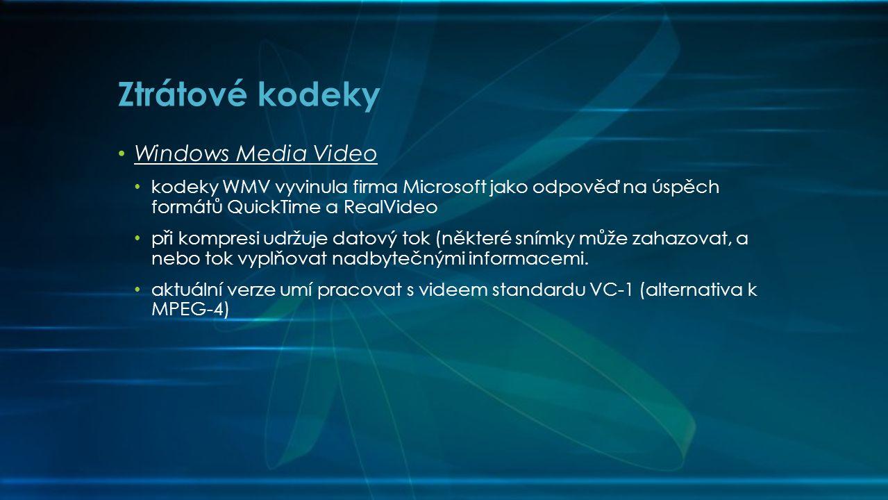 • Windows Media Video • kodeky WMV vyvinula firma Microsoft jako odpověď na úspěch formátů QuickTime a RealVideo • při kompresi udržuje datový tok (některé snímky může zahazovat, a nebo tok vyplňovat nadbytečnými informacemi.