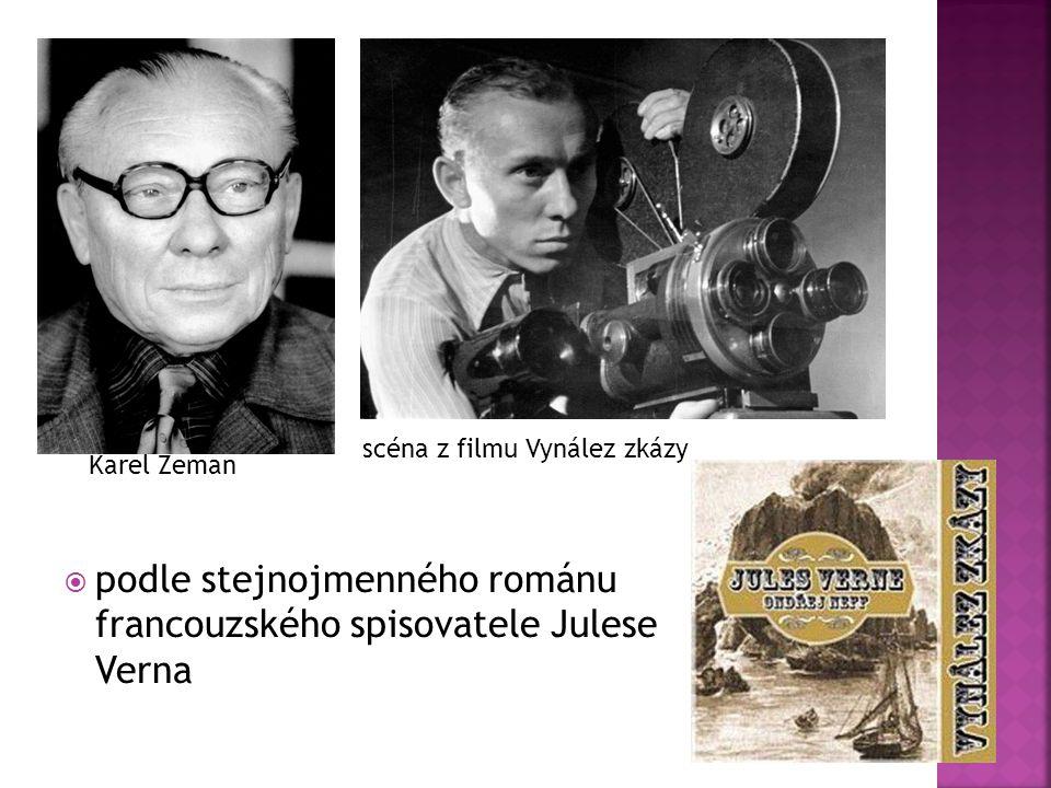 ppodle stejnojmenného románu francouzského spisovatele Julese Verna Karel Zeman scéna z filmu Vynález zkázy