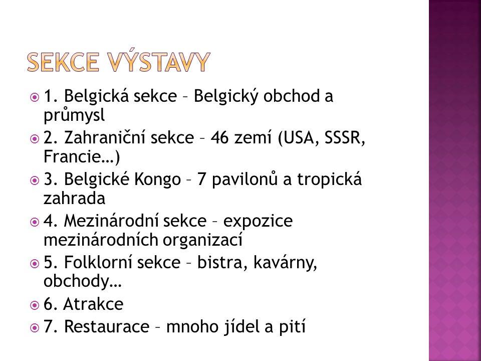  1. Belgická sekce – Belgický obchod a průmysl  2. Zahraniční sekce – 46 zemí (USA, SSSR, Francie…)  3. Belgické Kongo – 7 pavilonů a tropická zahr