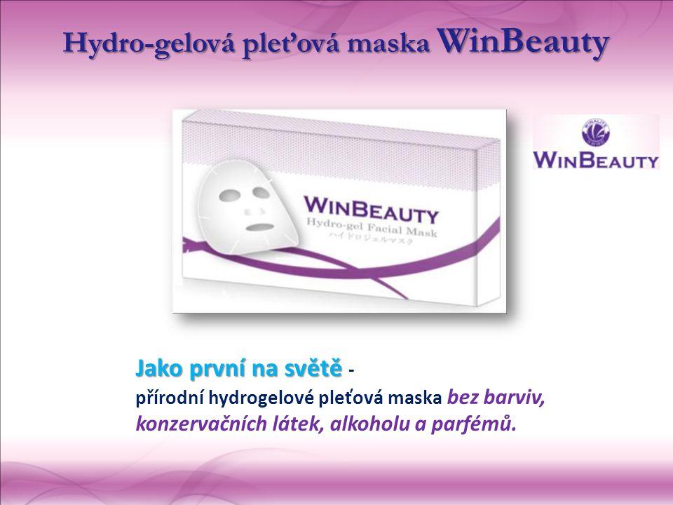 Jako první na světě Jako první na světě - přírodní hydrogelové pleťová maska  bez barviv, konzervačních látek, alkoholu a parfémů. Hydro-gelová pleť