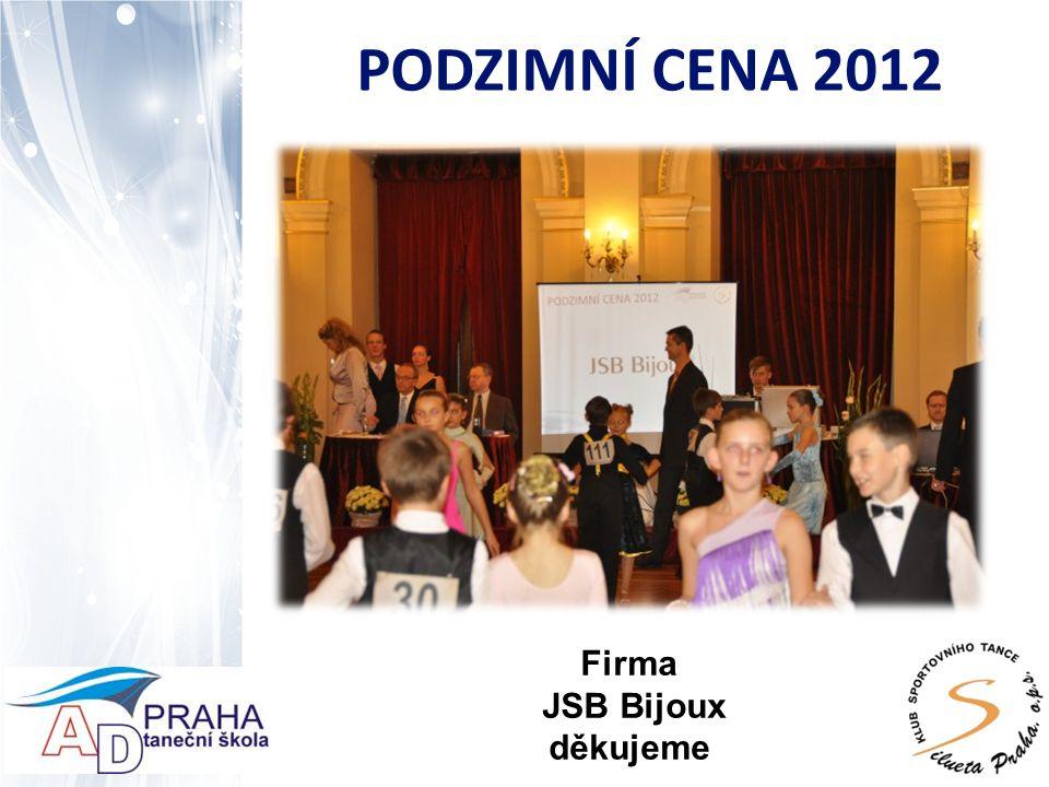 PODZIMNÍ CENA 2012 Firma JSB Bijoux děkujeme