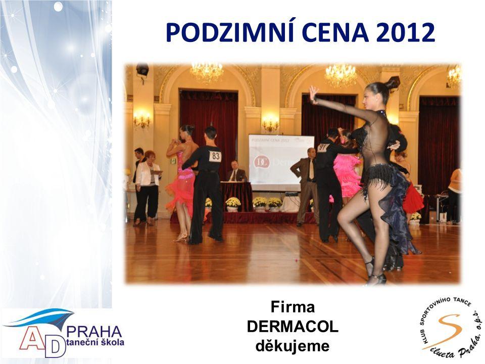PODZIMNÍ CENA 2012 Firma FERRERO děkujeme