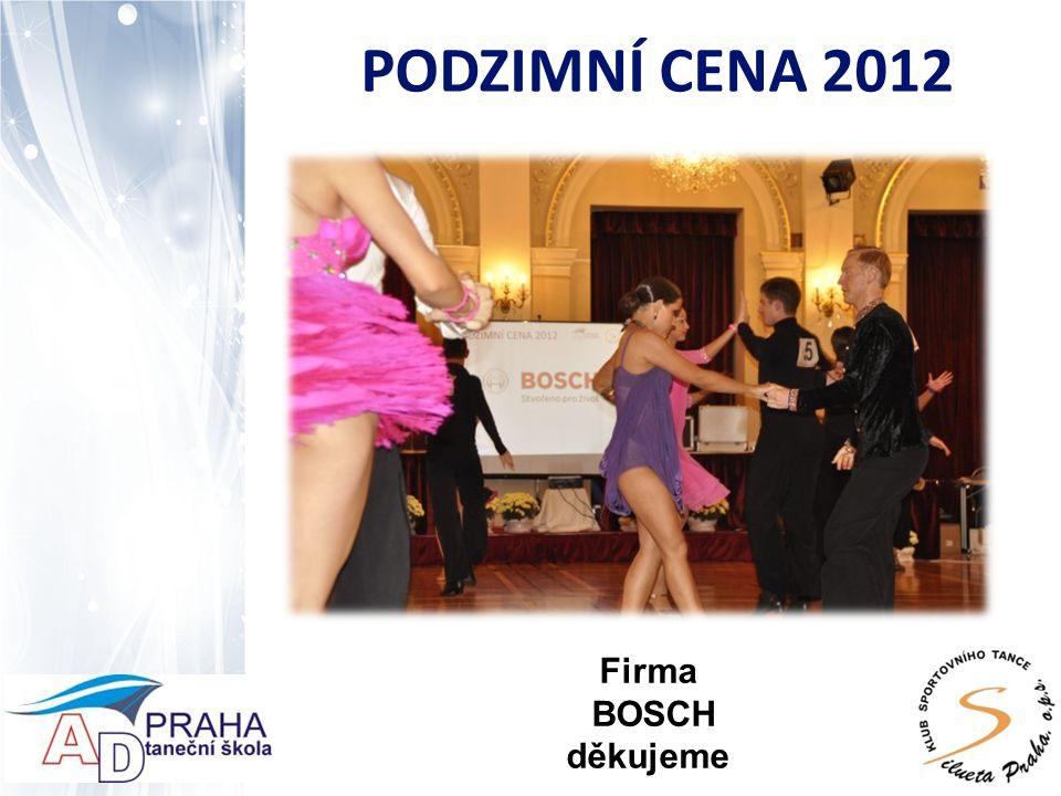 PODZIMNÍ CENA 2012 Firma BOSCH děkujeme