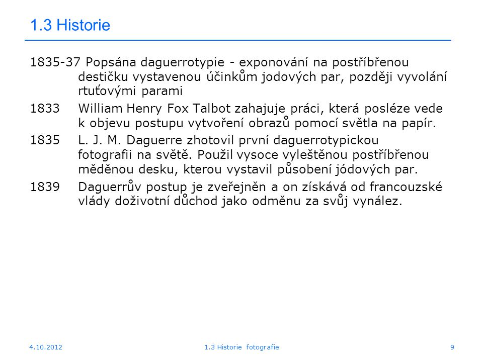 4.10.20121.3 Historie fotografie40 1.3 Apple Quicktake 100, 1994