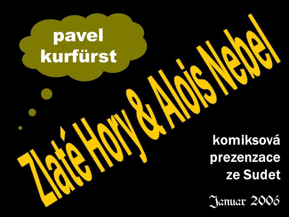 komiksová prezenzace ze Sudet Januar 2006 pavel kurfürst