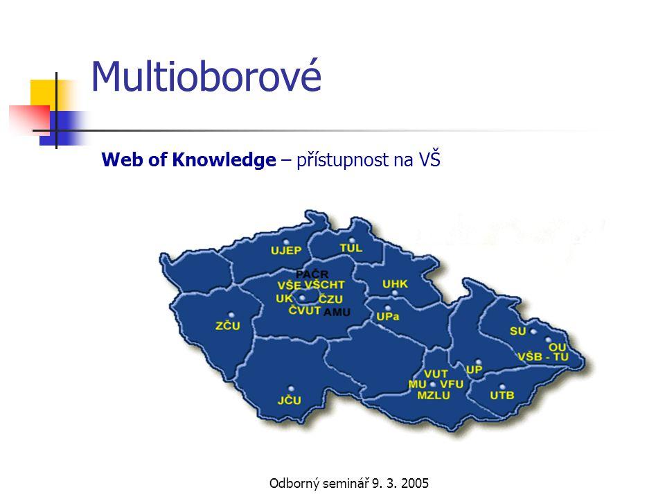 Odborný seminář 9. 3. 2005 Multioborové EBSCO - přístupnost na VŠ