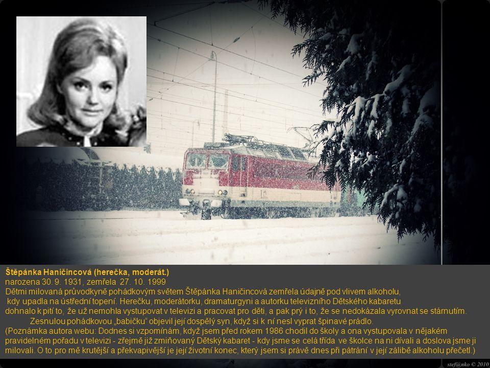 Eva Holubová (herečka, léčena) narozena 7.3.1959 Praha Znáte ji např. z filmu Skřítek, Jak se krotí krokodýli, Requiem pro panenku, ad. asi dvaceti pě