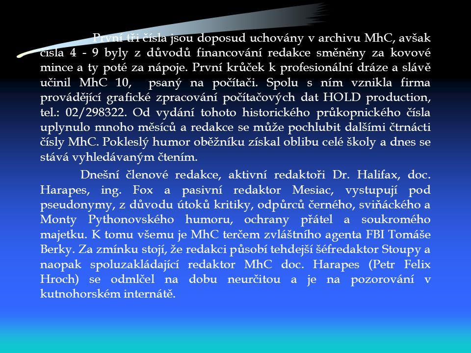 Úvodem Oběžník, původně ručně psaný založili v roce 1994 mladí a nadaní literáti Petr Holeček a Vilém Obdržal.