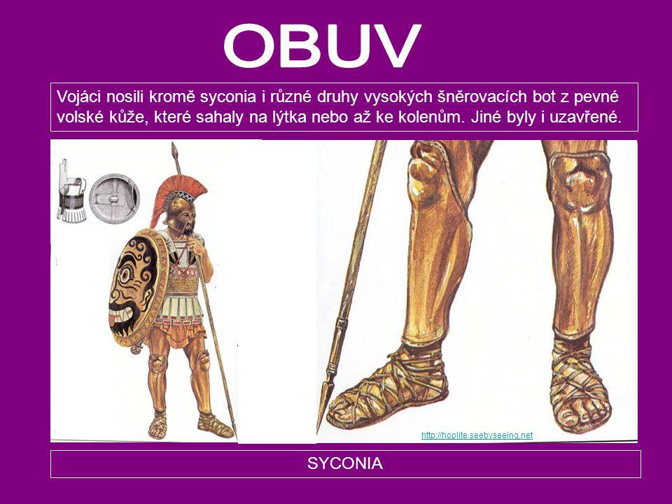 SYCONIA Vojáci nosili kromě syconia i různé druhy vysokých šněrovacích bot z pevné volské kůže, které sahaly na lýtka nebo až ke kolenům. Jiné byly i
