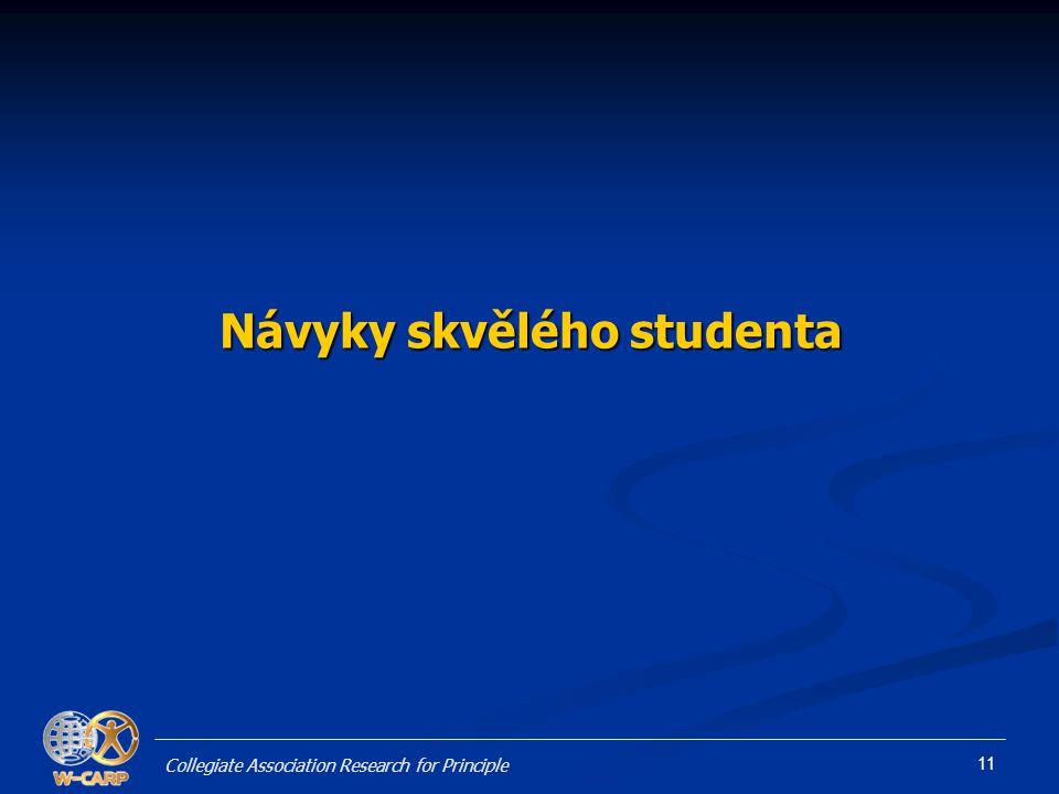 11 Návyky skvělého studenta Collegiate Association Research for Principle