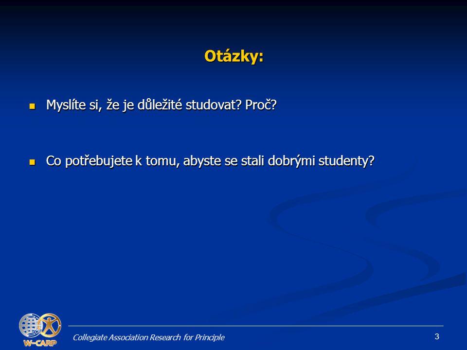 3 Otázky:  Myslíte si, že je důležité studovat.Proč.