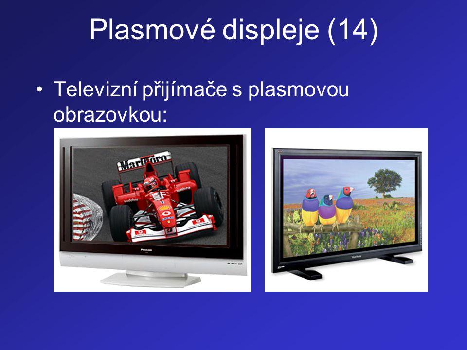 Plasmové displeje (14) •Televizní přijímače s plasmovou obrazovkou: