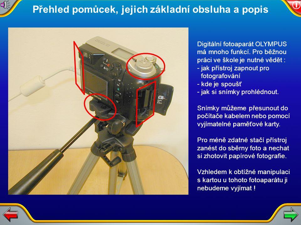 Digitální skener Olympus umožňuje snímání diapozitivů a jejich ukládání do počítače. Ve škole existuje velké množství starších diapozitivů, které je m