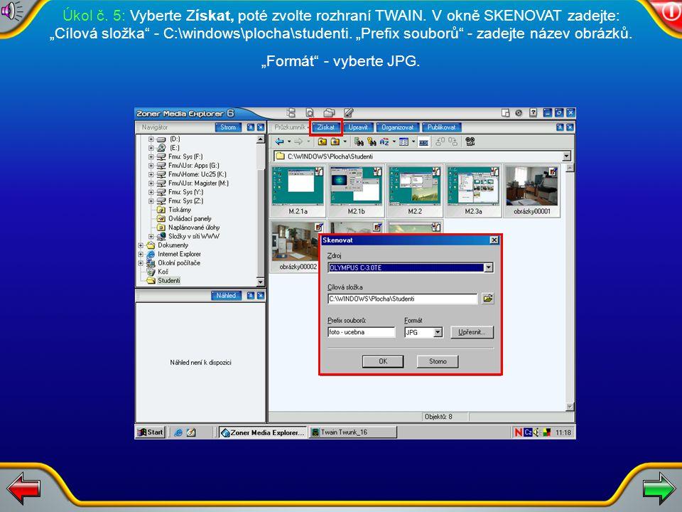 Úkol č. 5: Nyní spusťte software ZONER 6. Fotografie přeneste do počítače pomocí kabelu RS 232.