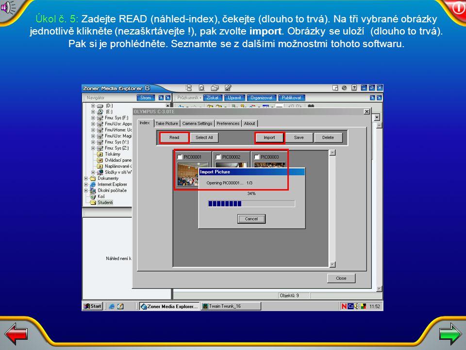 """Úkol č. 5: Vyberte Získat, poté zvolte rozhraní TWAIN. V okně SKENOVAT zadejte: """"Cílová složka"""" - C:\windows\plocha\studenti. """"Prefix souborů"""" - zadej"""
