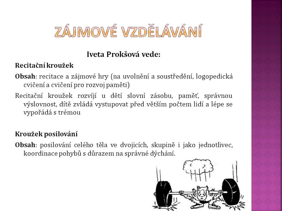 Eva Vinárková vede: Vaření Obsah: příprava jednoduchých pokrmů (teplá i studená kuchyně), stolování, kultura a tradice (Velikonoce a Vánoce) V rámci t