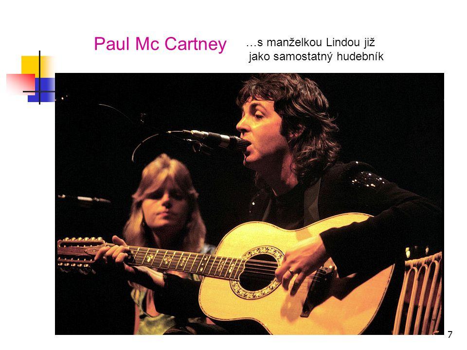 Paul Mc Cartney …s manželkou Lindou již jako samostatný hudebník 7