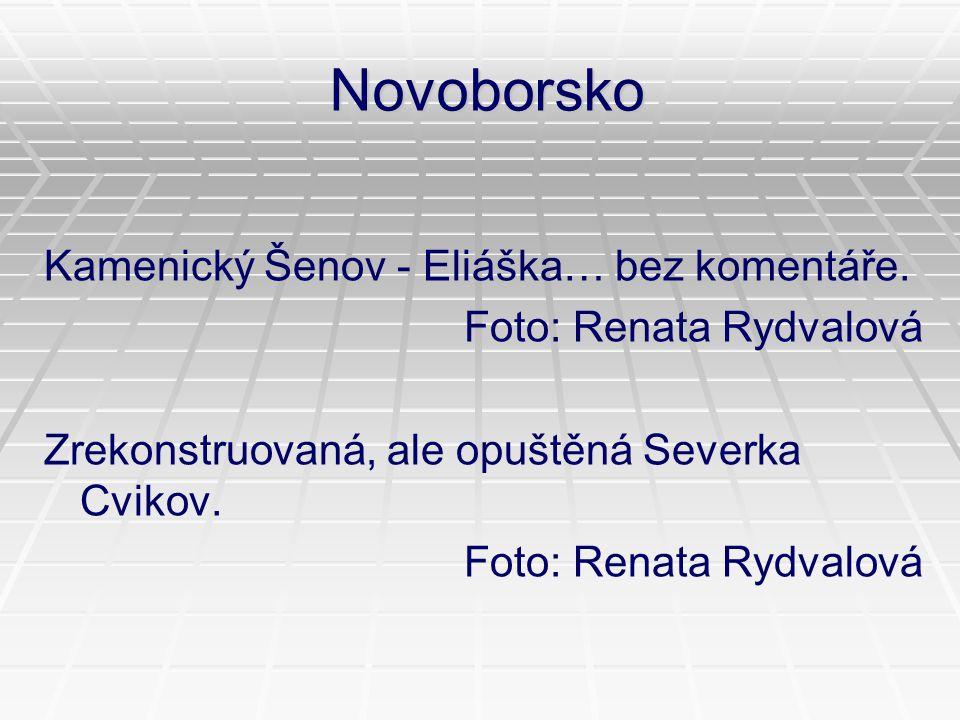 Novoborsko Kamenický Šenov - Eliáška… bez komentáře.