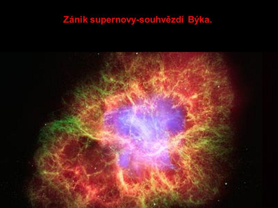Zánik supernovy-souhvězdí Býka.