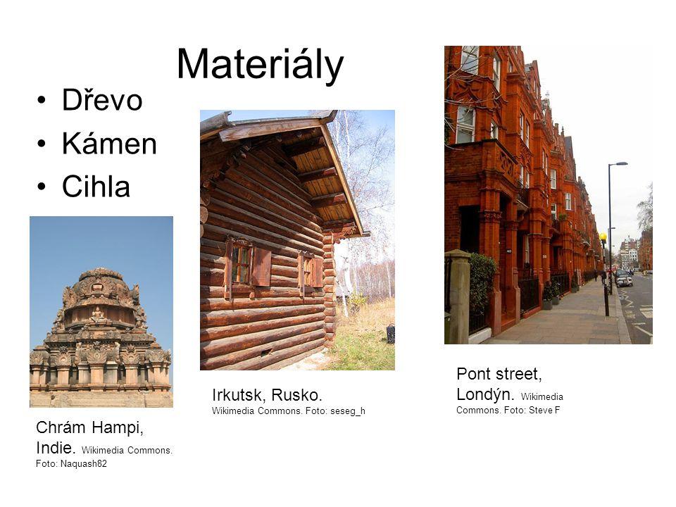 Materiály •Dřevo •Kámen •Cihla Irkutsk, Rusko. Wikimedia Commons.