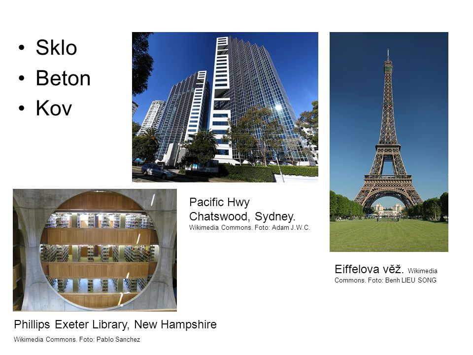 •Sklo •Beton •Kov Pacific Hwy Chatswood, Sydney. Wikimedia Commons.