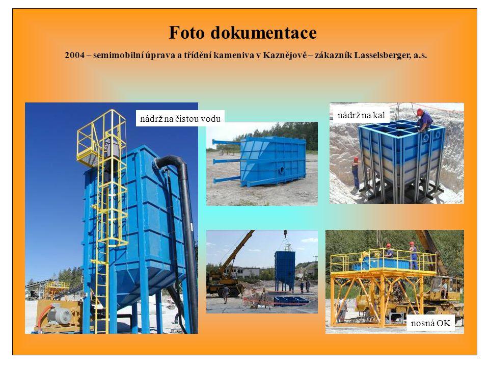 Foto dokumentace 2004 – semimobilní úprava a třídění kameniva v Kaznějově – zákazník Lasselsberger, a.s. nádrž na kal nádrž na čistou vodu nosná OK