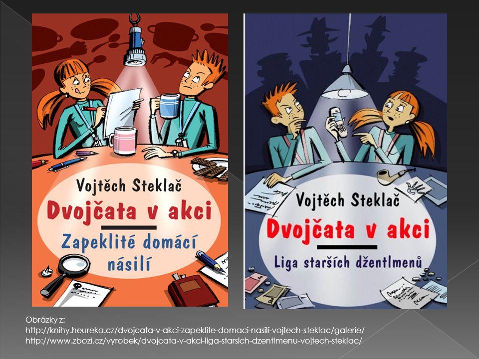 Obrázky z: http://knihy.heureka.cz/dvojcata-v-akci-zapeklite-domaci-nasili-vojtech-steklac/galerie/ http://www.zbozi.cz/vyrobek/dvojcata-v-akci-liga-s