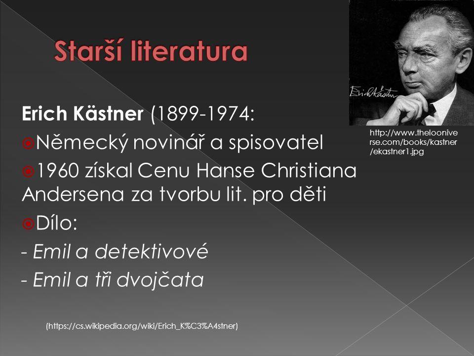 Erich Kästner (1899-1974:  Německý novinář a spisovatel  1960 získal Cenu Hanse Christiana Andersena za tvorbu lit. pro děti  Dílo: - Emil a detekt