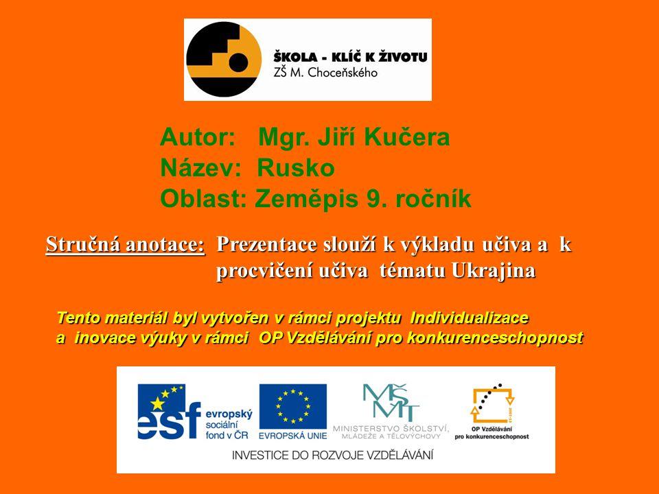 U K R A J I N A http://www.vlajky-statu.cz/data/vlajky/vlajka-ukrajina-800.gif Rozloha : 603 700 km 2 Počet obyvatel : 52 000 000 Hlavní město : Kyjev Úřední jazyk : ukrajinština Státní zřízení : republika Měna : ukrajinská hřivna http://www.cez-okno.net/files/clanok-subory-2009/ukrajina-mapa.jpg http:// cs.wikipedia.org/wiki/Soubor:Lesser_Coat_of_Arms_of_Ukraine.svg