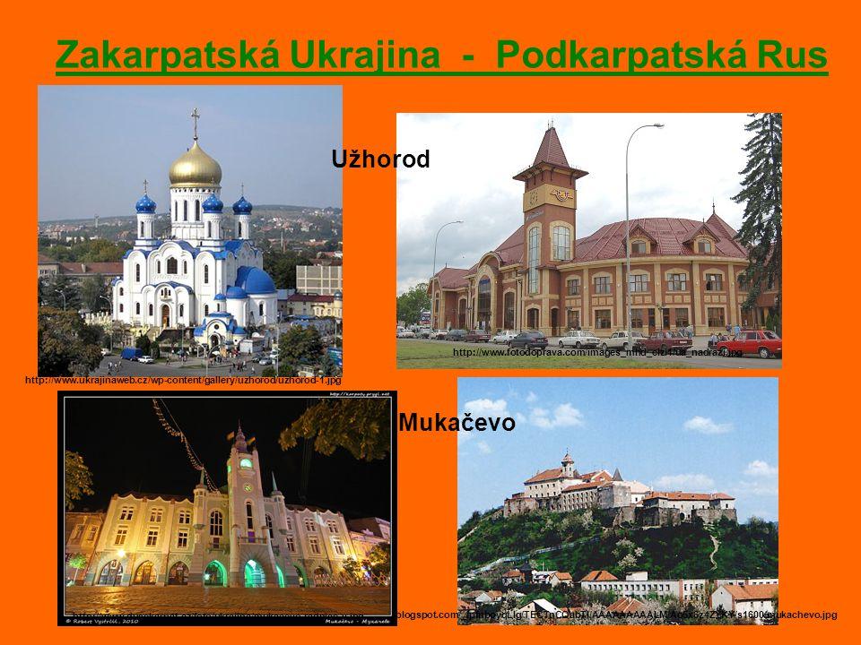 Zakarpatská Ukrajina - Podkarpatská Rus http://www.ukrajinaweb.cz/wp-content/gallery/uzhorod/uzhorod-1.jpg http://www.fotodoprava.com/images_mhd_cizi1