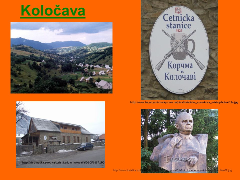 Koločava http://thromadka.sweb.cz/turistika/foto_kolocava/DSCF0887.JPG http://www.turystycni-marky.com.ua/pics/turisticka_znamkova_mista/photos/12a.jp