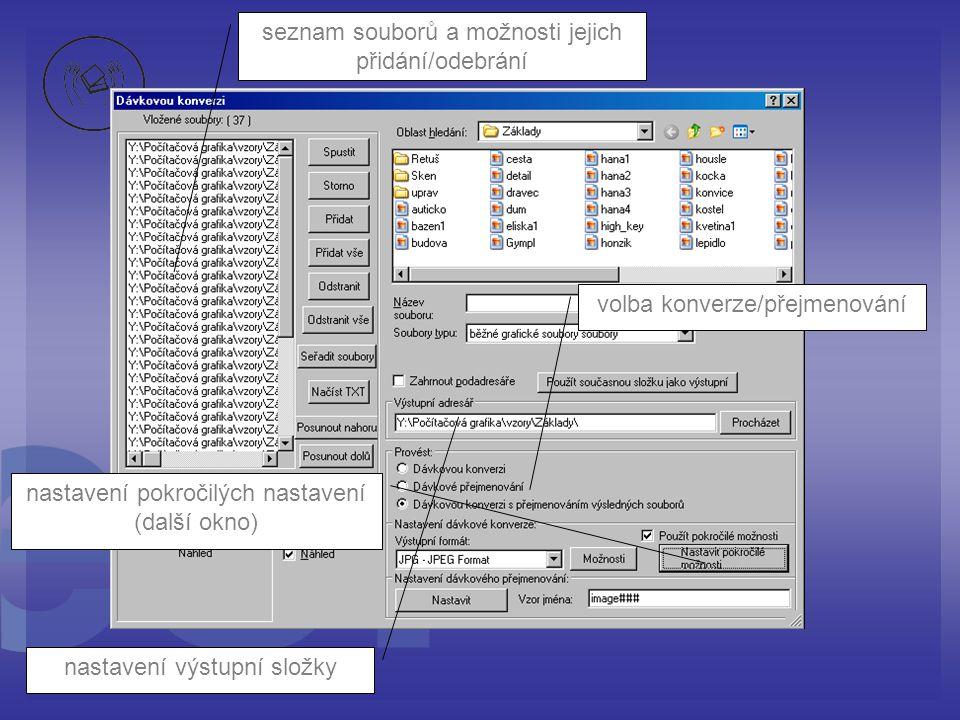 seznam souborů a možnosti jejich přidání/odebrání nastavení výstupní složky volba konverze/přejmenování nastavení pokročilých nastavení (další okno)