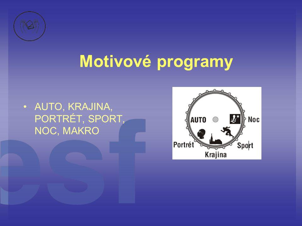 Motivové programy • •AUTO, KRAJINA, PORTRÉT, SPORT, NOC, MAKRO