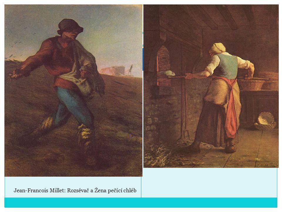 Jean-Francois Millet: Rozsévač a Žena pečící chléb