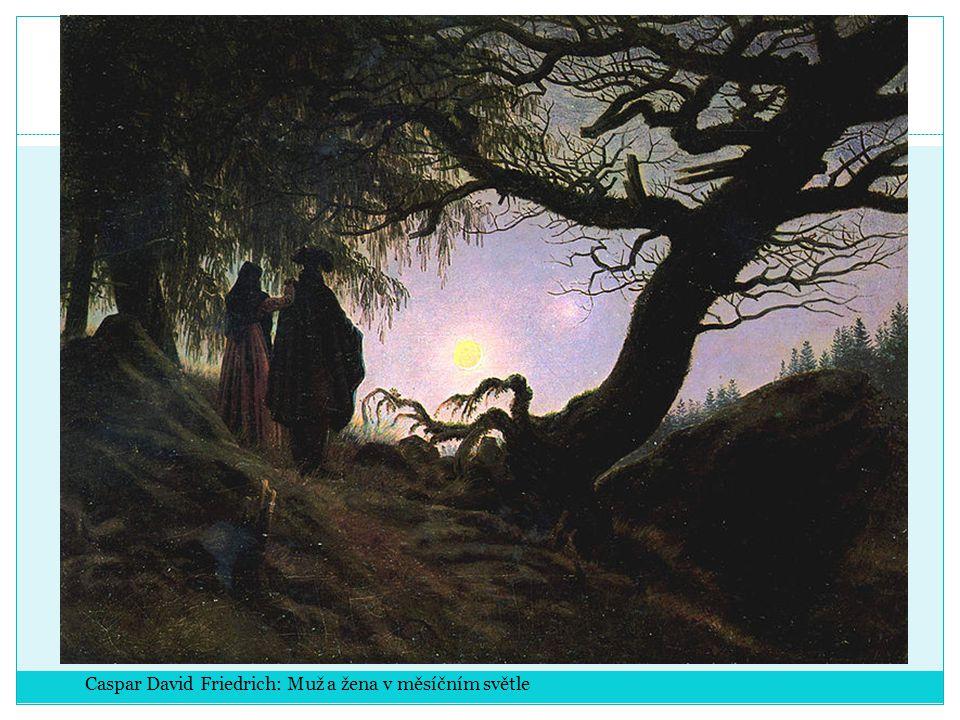 Caspar David Friedrich: Muž a žena v měsíčním světle