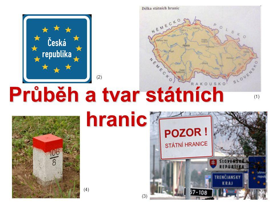 Průběh a tvar státních hranic (1) (2) (3) (4)
