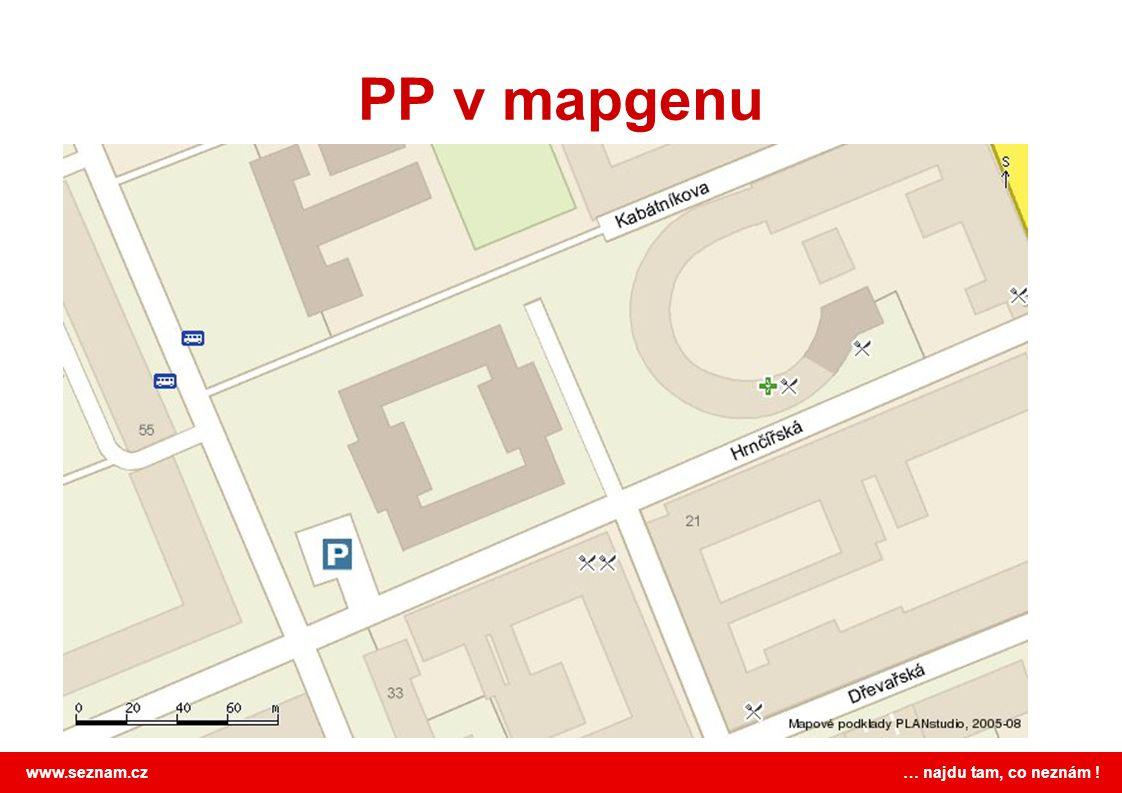www.seznam.cz … najdu tam, co neznám ! PP v mapgenu http://mapgen.mapy.cz/?typ=base-n&zoom=16 &fmt=jpg&scale=1&center=83bac90_7eb5d10 &w=765&h=471&poi