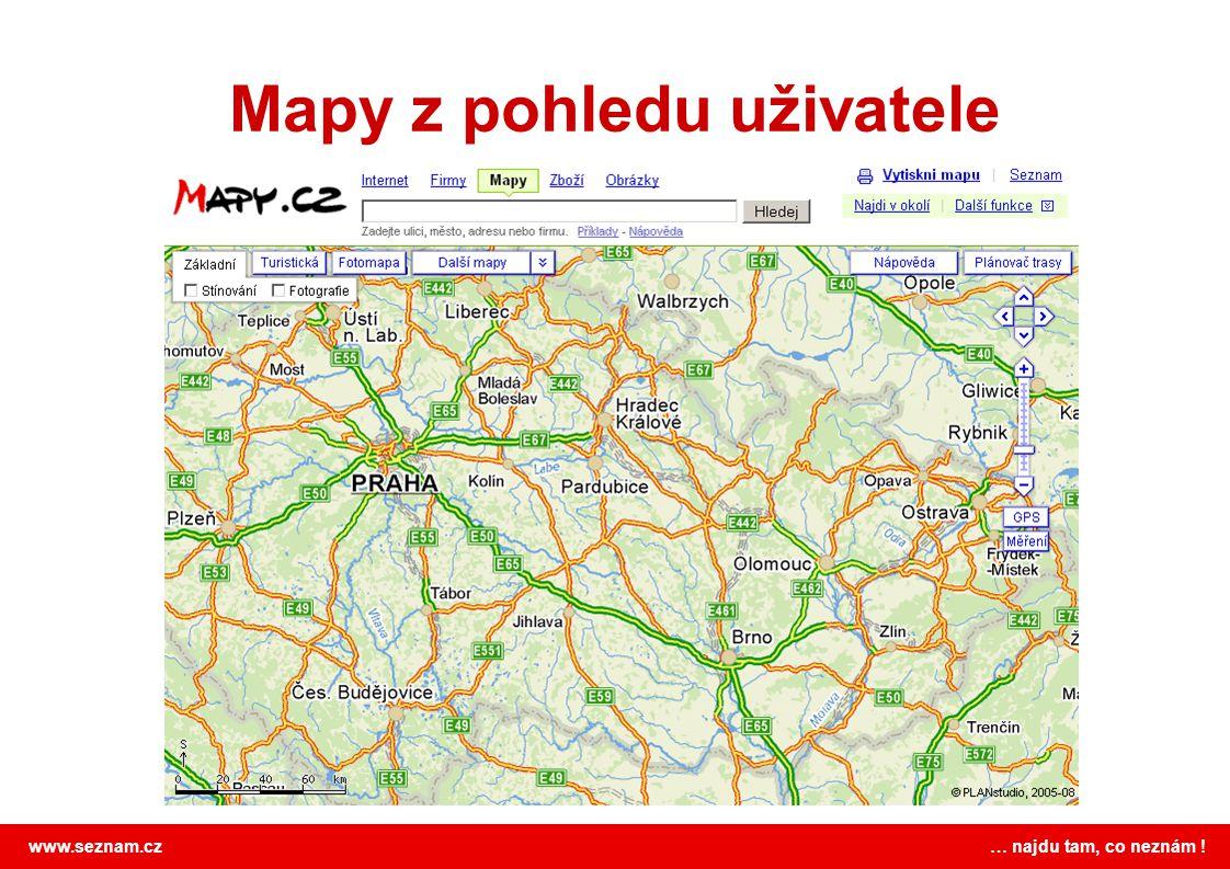 www.seznam.cz … najdu tam, co neznám ! Mapy z pohledu uživatele