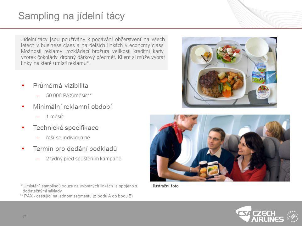17 Sampling na jídelní tácy Jídelní tácy jsou používány k podávání občerstvení na všech letech v business class a na delších linkách v economy class.