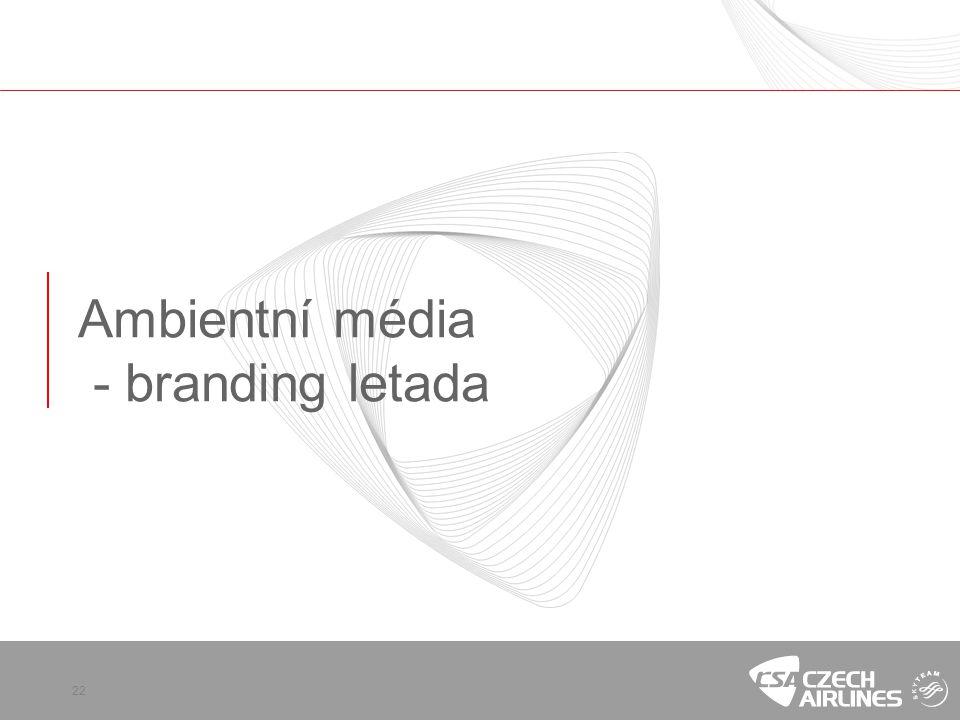 22 Ambientní média - branding letada