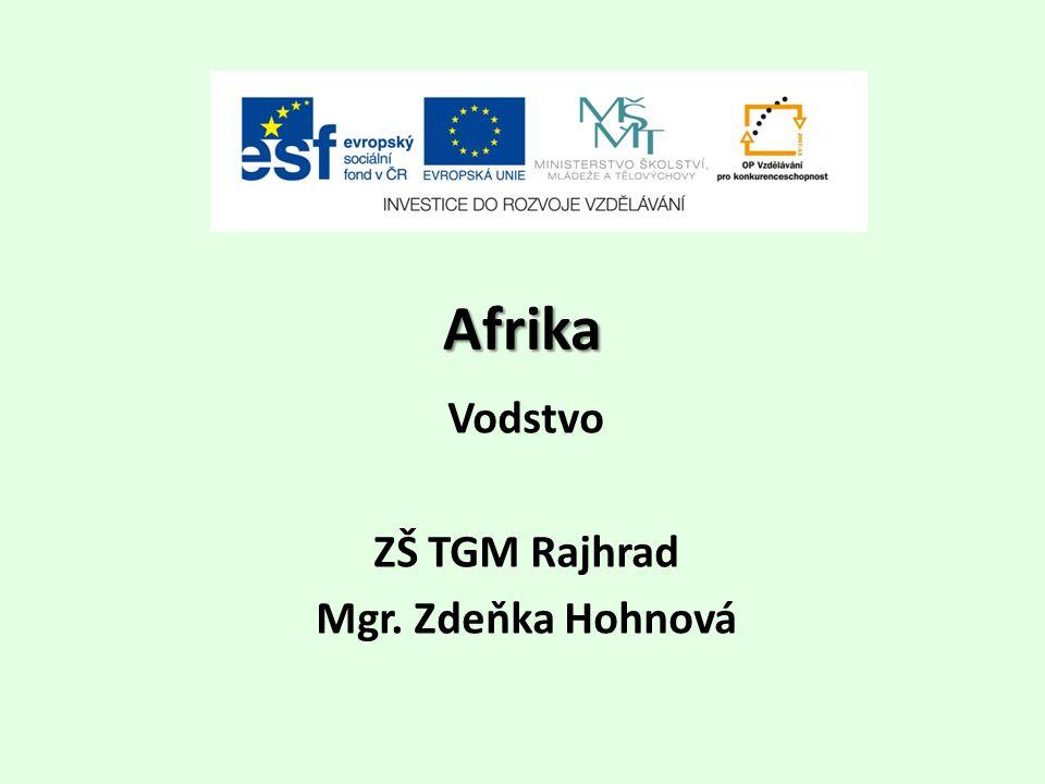 Afrika Vodstvo ZŠ TGM Rajhrad Mgr. Zdeňka Hohnová