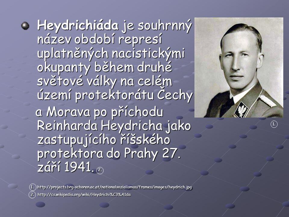 Heydrich jel v tento slunný květnový den v otevřeném voze – v kabrioletu značky Mercedes – Když Valčík zpozoroval blížící se vůz, dal ostatním výsadkářům signál o přijíždějícím vozu pomocí odrazu kapesního zrcátka.