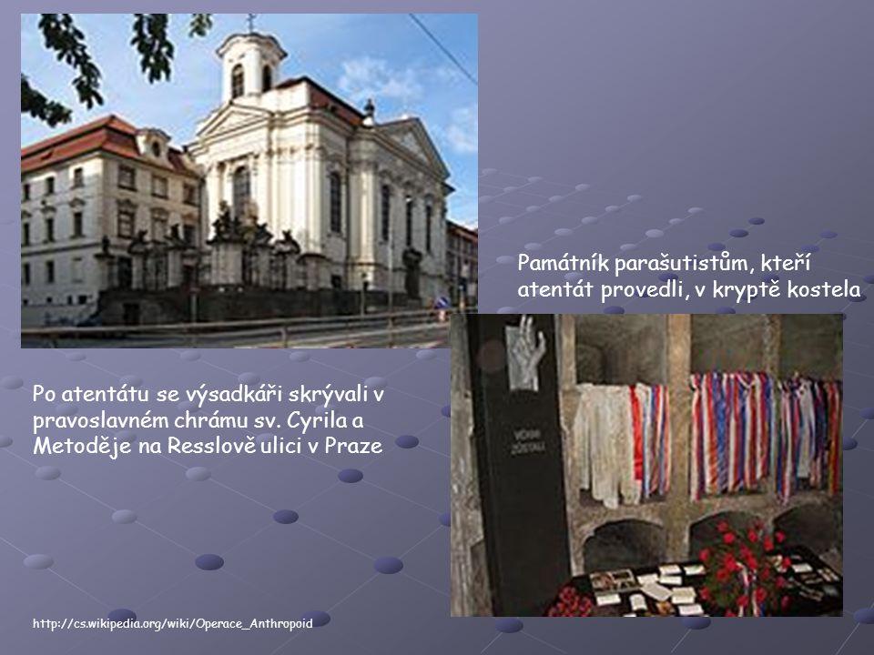 Po atentátu se výsadkáři skrývali v pravoslavném chrámu sv.