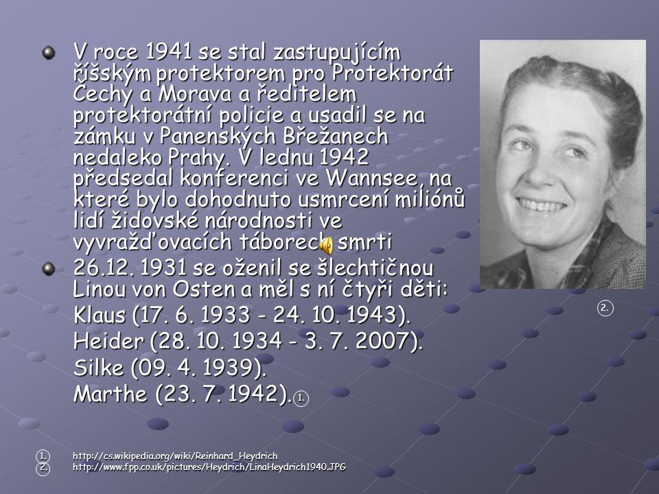 V roce 1941 se stal zastupujícím říšským protektorem pro Protektorát Čechy a Morava a ředitelem protektorátní policie a usadil se na zámku v Panenských Břežanech nedaleko Prahy.