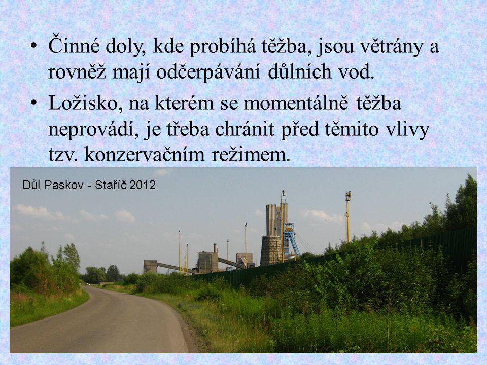 • Činné doly, kde probíhá těžba, jsou větrány a rovněž mají odčerpávání důlních vod.