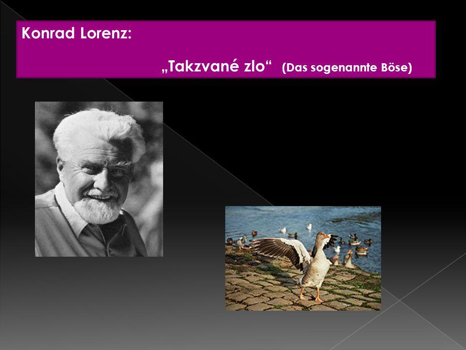 """Konrad Lorenz: """"Takzvané zlo"""" (Das sogenannte Böse)"""