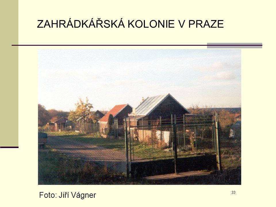 33 ZAHRÁDKÁŘSKÁ KOLONIE V PRAZE Foto: Jiří Vágner