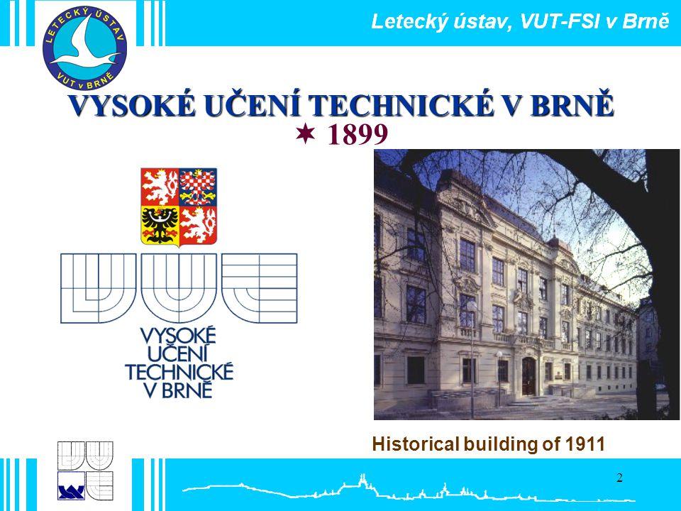 2 VYSOKÉ UČENÍ TECHNICKÉ V BRNĚ  1899 Historical building of 1911