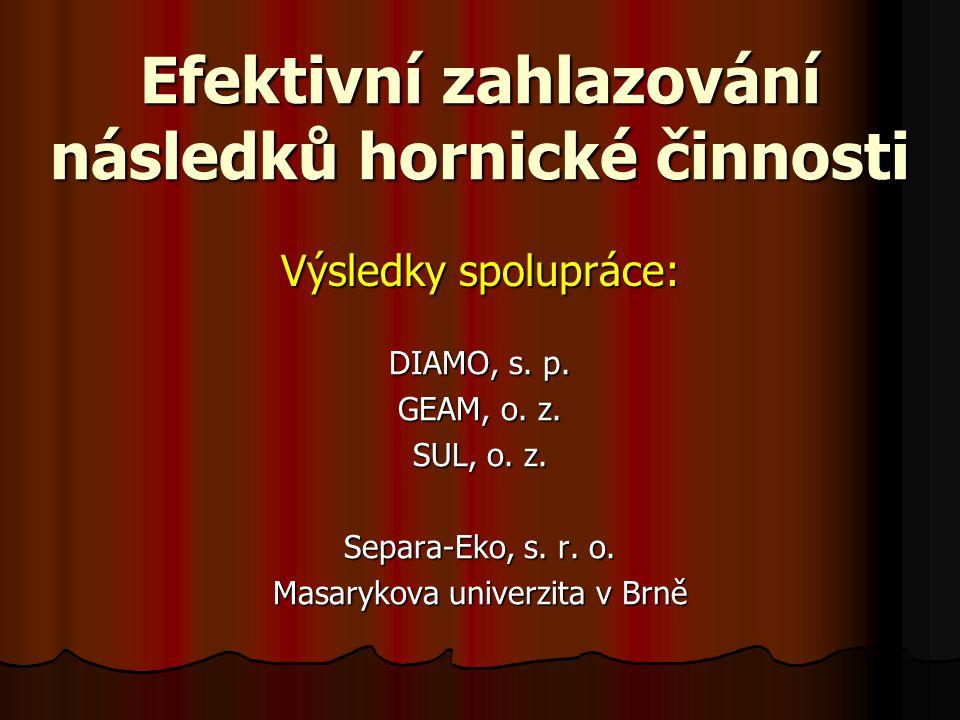 Efektivní zahlazování následků hornické činnosti DIAMO, s.